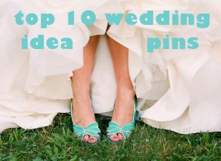 Top 10 wedding idea pins