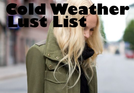 coldweather-lust-list
